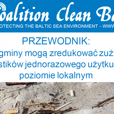 PRZEWODNIK:  Jak gminy mogą zredukować zużycie <p> plastików jednorazowego użytku na poziomie lokalnym